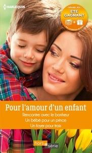 Patricia Thayer et Raye Morgan - Pour l'amour d'un enfant.