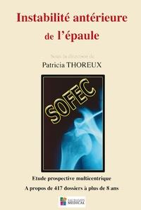 Patricia Thoreux - Instabilité antérieure de l'épaule - Etude prospective multicentrique ; A propos de 417 dossiers à plus de 8 ans.