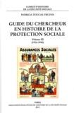 Patricia Toucas-Truyen - Guide du chercheur en histoire de la protection sociale - Volume 3 (1914-1945).