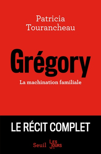 Grégory. La machination familiale