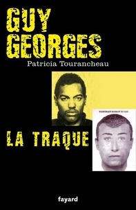 Patricia Tourancheau - Guy Georges - La traque.