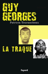Patricia Tourancheau - La traque de Guy Georges.