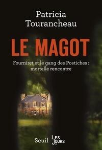 Lire des livres complets en ligne gratuitement sans téléchargement Le magot  - Fourniret et le gang des postiches : mortelle rencontre