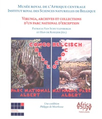 Virunga, archives et collections d'un parc national d'exception - Patricia Van Schuylenbergh |