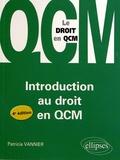 Patricia Vannier - Introduction au droit en QCM.