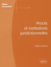 Procès et institutions juridictionnelles.pdf