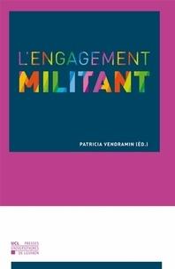 Patricia Vendramin - L'engagement militant.
