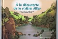 Patricia Vergne Rochès et  Tomtom - A la découverte de la rivière Allier.