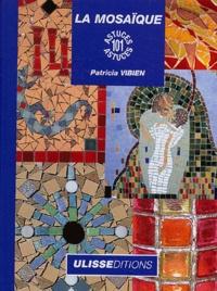 Patricia Vibien - La mosaïque.