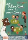 Patricia Vinciguerra et Agnès Aynaud-szikora - Valentine aime les comptines.
