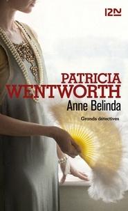 Patricia Wentworth - Anne Belinda.