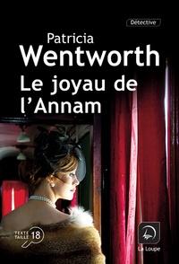 Patricia Wentworth - Le joyau de l'Annam.