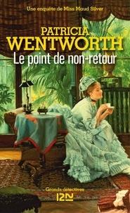 Patricia Wentworth et Patrick Berthon - PDT VIRTUELX18  : Le point de non-retour.