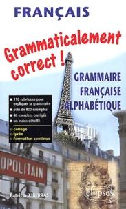 Grammaticalement correct! Grammaire française alphabétique.pdf