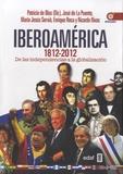 Patricio De blas Zabatela - Iberoamérica 1812-2012 - De las independencias a la globalizacion.