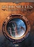 Patrick-A Dumas et Richard-D Nolane - 20 000 siècles sous les mers Tome 1 : L'Horreur dans la tempète.