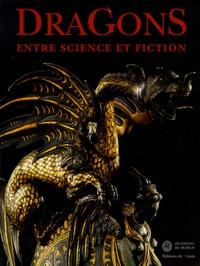 Patrick Absalon et Anne-Camille Bouillie - Dragons - Entre science et fiction.