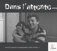 """Patrick Ageneau - Dans l'attente... - Livre de l'exposition de photographies """"Dans l'attente...""""."""