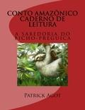 Patrick Agot et  Jan - Conto Amazonico Caderno de leitura - A Sabedoria do bicho- preguica.