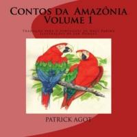 Patrick Agot et  Jan - Contos da Amazônia - Volume 1.