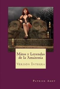 Patrick Agot - Mitos y Leyendas dela Amazonia.