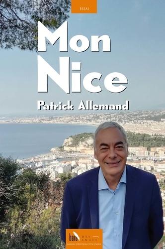 Patrick Allemand - Mon Nice.