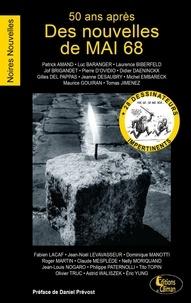 Patrick Amand et Luc Baranger - 50 ans après, des nouvelles de mai 68.
