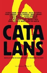 Patrick Amand et Diego Arrabal - Catalans - Nouvelles noires en solidarité avec les prisonniers politiques.