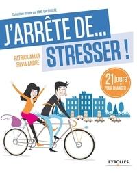 Ebook magazine pdf téléchargement gratuit J'arrête... de stresser !  - 21 jours pour changer 9782212555912 in French