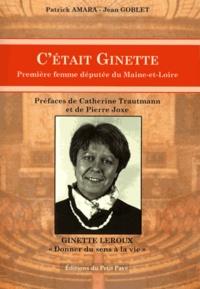 Patrick Amara et Jean Goblet - C'était Ginette - Première femme députée du Maine-et-Loire.