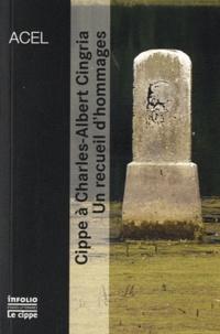 Patrick Amstutz - Cippe à Charles-Albert Cingria - Un recueil d'hommages.