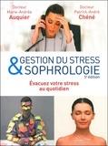 Patrick-André Chéné - Gestion du stress & sophrologie - Mieux vous détendre au quotidien.