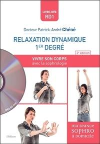 Patrick-André Chéné - Relaxation dynamique 1er degré - Vivre son corps avec la sophrologie. 1 DVD