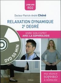 Patrick-André Chéné - Relaxation dynamique 2e degré - Vivre son esprit avec la sophrologie. 1 DVD
