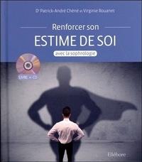 Patrick-André Chéné et Virginie Rouanet - Renforcer son estime de soi avec la sophrologie. 1 CD audio