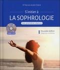 Patrick-André Chéné - S'initier à la sophrologie - Mes premières séances. 1 CD audio