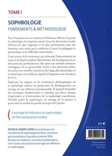 Sophrologie. Tome 1, Fondements et méthodologie 5e édition