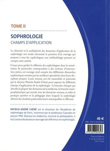 Sophrologie. Tome 2, Champs d'application 2e édition