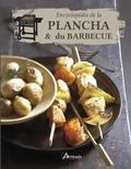 Patrick André et Philippe Chavanne - Encyclopédie de la plancha et du barbecue.