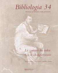 Histoiresdenlire.be Biologia 34 - La syntaxe du codex : essai de codicologie structurale Image