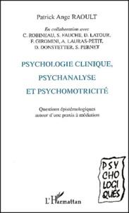 Psychologie clinique, psychanalyse et psychomotricité. - Questions épistémologiques autour dune praxis à médiation.pdf