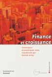 Patrick Artus et Anne Perrot - Chroniques économiques 2006 - Finance et croissance.