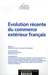 Patrick Artus et Lionel Fontagné - Evolution récente du commerce extérieur français.