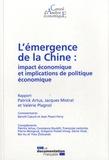 Patrick Artus et Jacques Mistral - L'émergence de la Chine : impact économique et implications de politique économique.