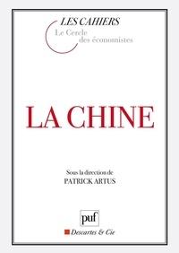 Jean-Marie Chevalier et Patrick Artus - La Chine.