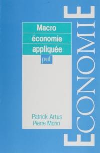 Patrick Artus et Pierre Morin - Macroéconomie appliquée - Principes et politiques économiques.