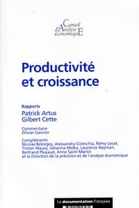 Patrick Artus et Gilbert Cette - Productivité et croissance.