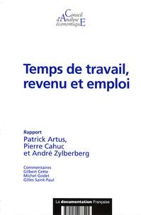 Patrick Artus et Pierre Cahuc - Temps de travail, revenu et emploi.