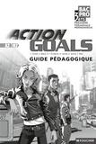 Patrick Aubriet - Anglais 1e et Tle Bac pro A2/B2 Action Goals - Guide pédagogique.