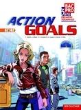 Patrick Aubriet et Marie-Thérèse Kowalczyk - Anglais, 1e-Tle professionnelles, Action Goals - Bac Pro 3 ans, A2, B2. 1 Cédérom